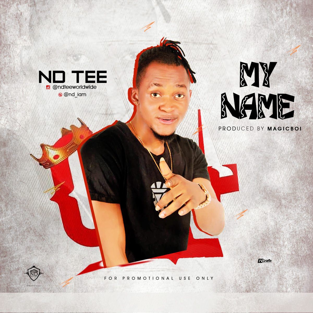 MUSIC: ND Tee - My Name