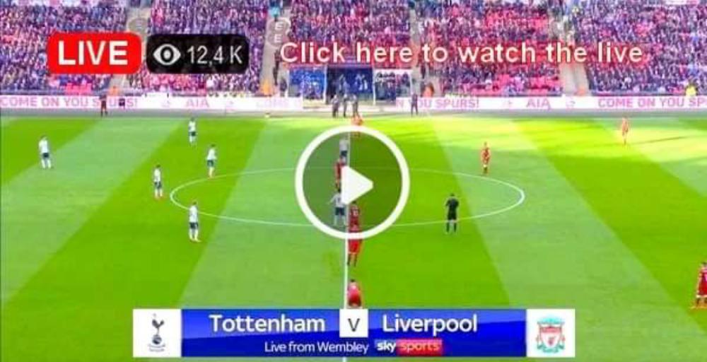 Watch Tottenham vs Liverpool