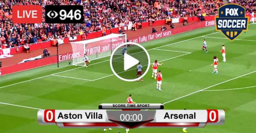Watch Aston Villa vs Arsenal