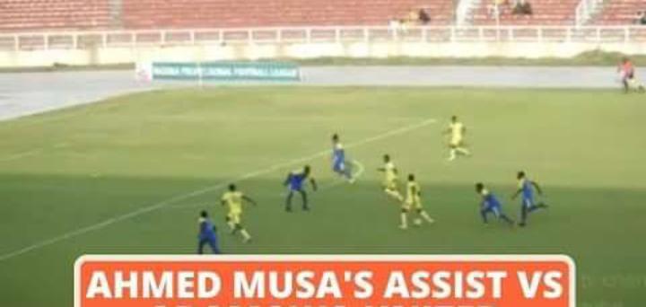 Watch Ahmed Musa Wonderful Debut Assist