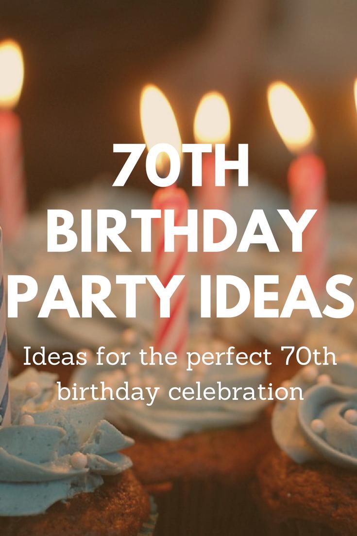 70th Birthday Party 4382 Ideas For Him Aoe