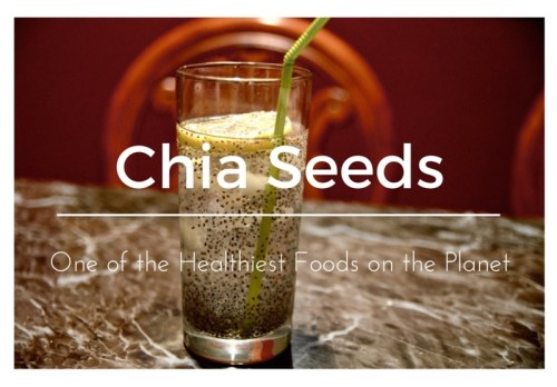 Chia Seeds - One of the Healthiest Foods on the Planet - 719woman.com