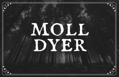 Moll Dyer