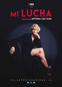 """El teatro municipal acoge este sábado el espectáculo """"Mi lucha"""" de Antonia San Juan"""
