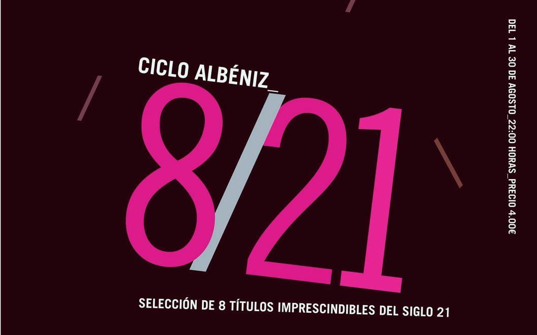 El Cine Albéniz proyectará en agosto una selección de las mejores películas del siglo XXI en el ciclo 8/21
