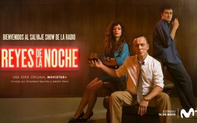 'REYES DE LA NOCHE' la nueva serie original Movistar+, se estrena el 14 de mayo