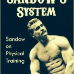 Sandow the Strongman's 'System'