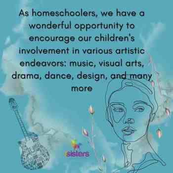 5 Reasons to Include Fine Arts in Your Homeschool
