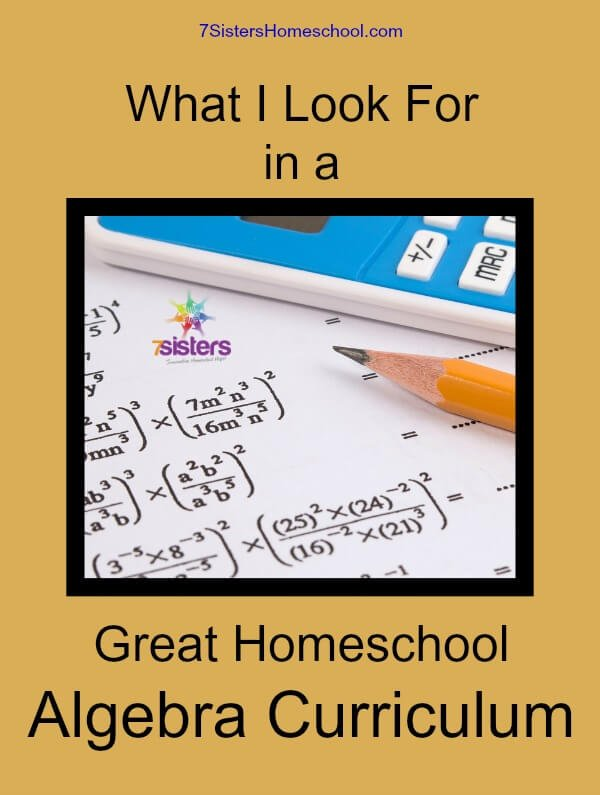 What I Look for in a Great Homeschool Algebra Curriculum