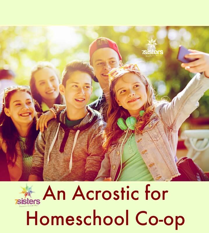 An Acrostic for Homeschool Co-op. 7SistersHomeschool.com shares a fun acrostic poem to get you in the mood for this year's homeschool co-op experiences. #HomeschoolAcrostic #HomeschoolCoOp