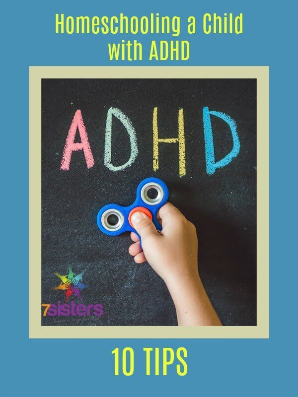 10 Tips for Homeschooling a Child with ADHD
