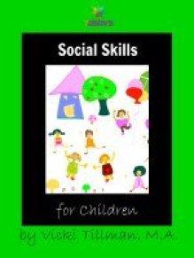 Social Skills (10 Basic Skills That All Kids Need $4.99)