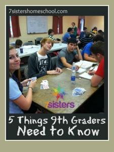 5 Things 9th Graders Need to Know from 7SistersHomeschool.com