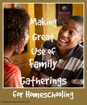 family gatherings and homeschooling