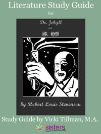 Dr. Jekyll and Mr. Hyde Literature Study Guide from 7SistersHomeschool.com