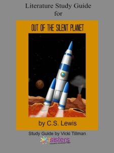 Out of the Silent Planet Study Guide 7SistersHomeschool.com