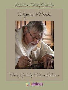 Hymns and Creeds Study Guide 7SistersHomeschool.com