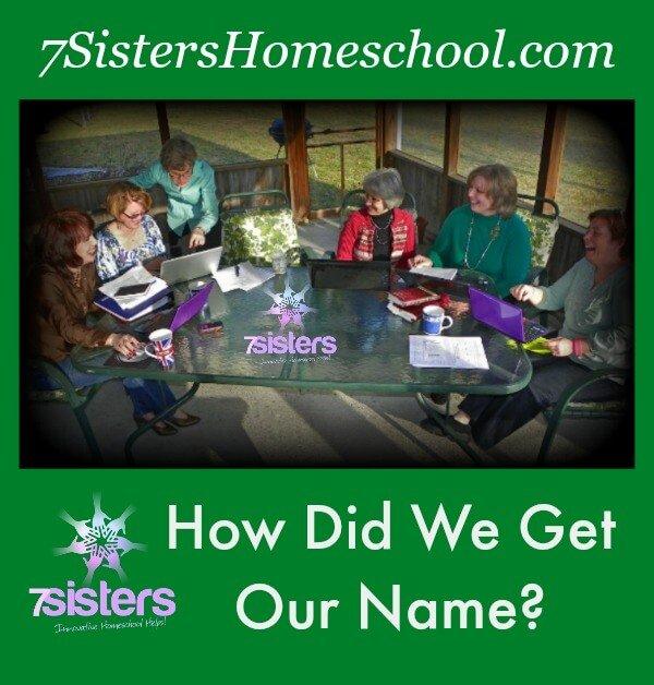 How We Got Our Name: 7SistersHomeschool.com
