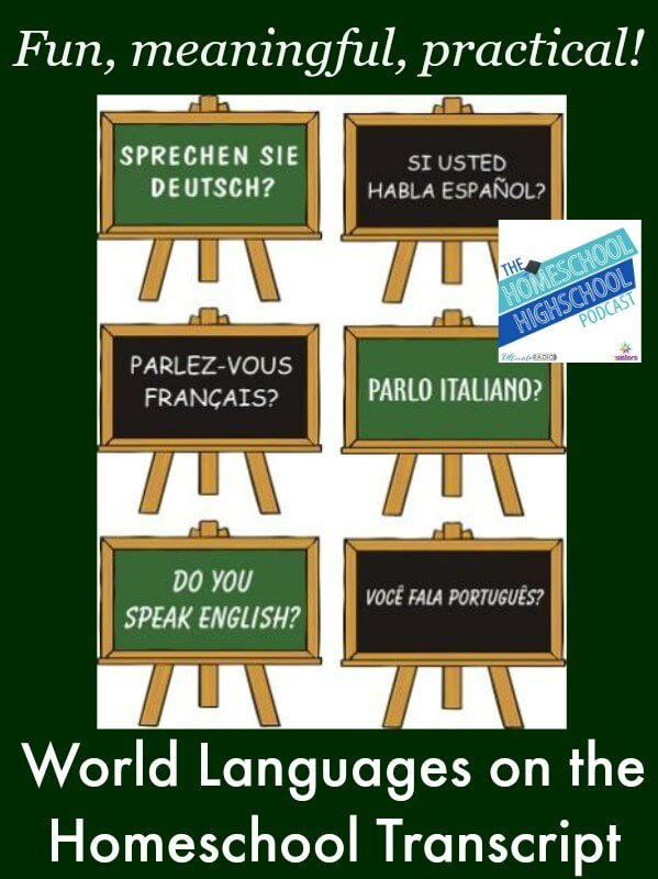 Homeschool Highschool Podcast Episode 21 World Language Credits