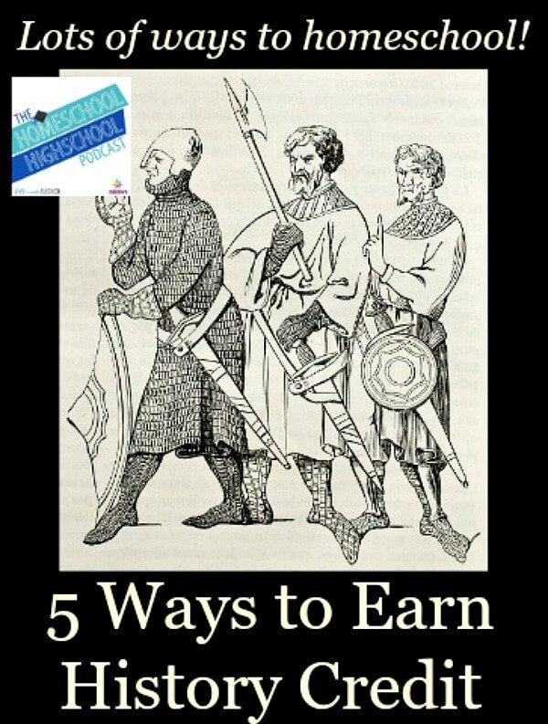 Homeschool Highschool Podcast Episode 23: Ways to Earn History Credits