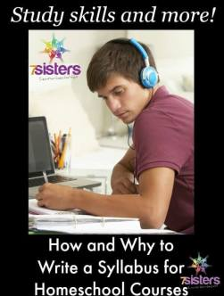 How and Why to Write a Syllabus for Courses in Homeschool High School 7SistersHomeschool.com