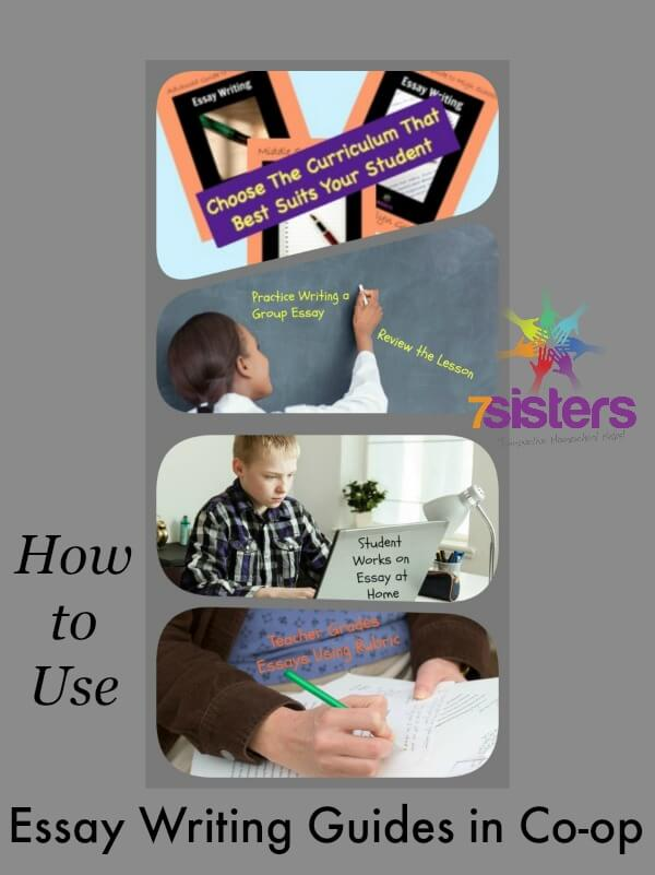 How to Use 7Sisters Essay Writing Guides in Homeschool Co-op
