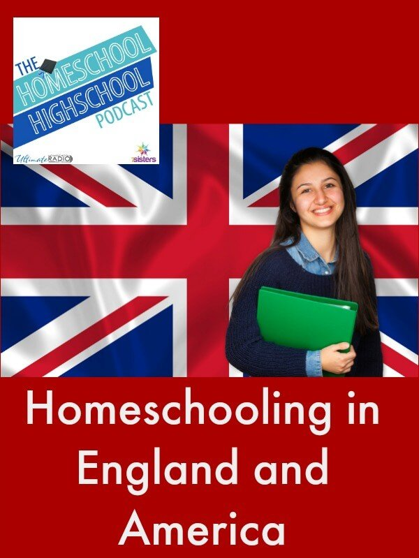 Homeschool Highschool Podcast Ep 65: Homeschooling in the US and the UK, Interview with Kat Patrick