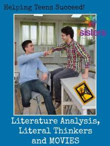 An Authoritative Guide to Literature for Homeschool High School Literature Analysis, Literal Thinkers and Movies