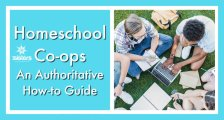 Homeschool Co-ops: An Authoritative Guide