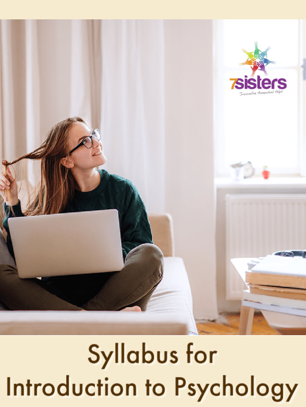 Syllabus for Introduction to Psychology from a Christian Perspective. 7SistersHomeschool.com