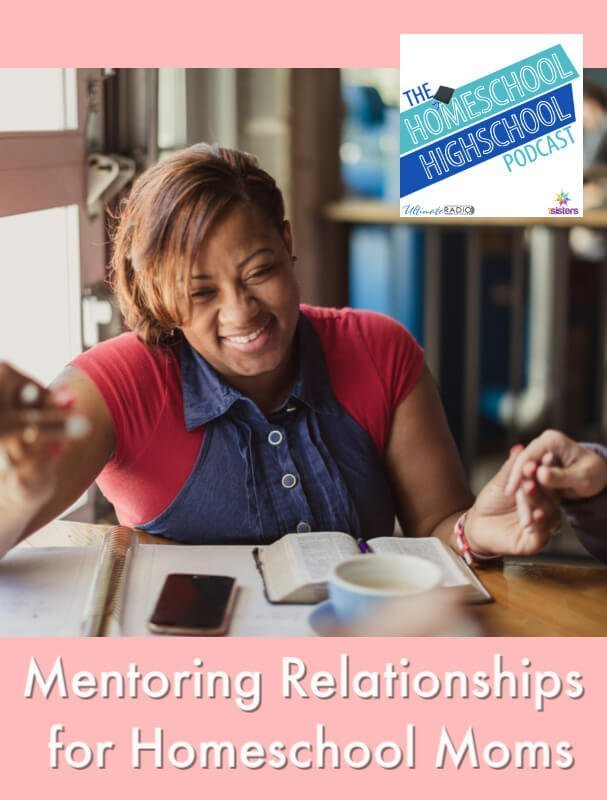 HSHSP Ep 188: Mentoring Relationships for Homeschool Moms, Interview with Jamie Erickson. Encouragement for homeschooling high school moms. #HomeschoolHighSchoolPodcast #HomeschoolMoms #HomeschoolEncouragement #SupportForHomeschoolMoms #JamieErickson