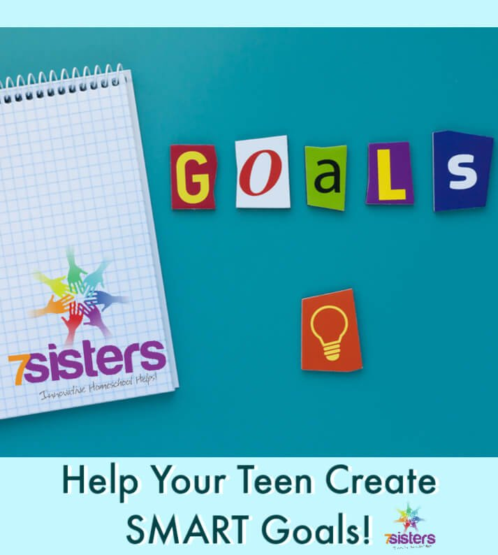 Help Your Teen Create SMART Goals for the New Year. Help teens organize their thoughts and plans. Here are steps for teaching them to set and achieve goals. #HomeschoolHighSchool #TeachTeensSMARTGoals #HealthyLifestyleForTeens #HomeschoolLifeSkills