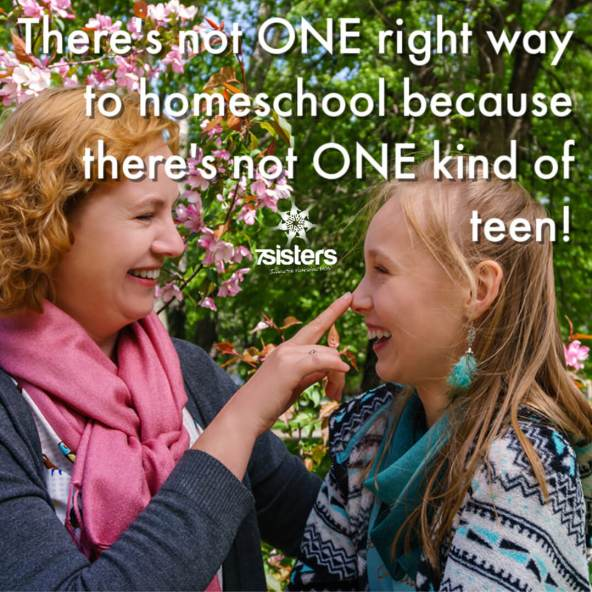There's not ONE right way to homeschool because there's not ONE kind of teen!