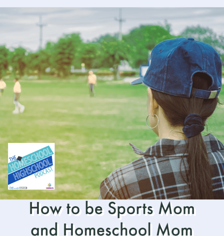 How to be Sports Mom and Homeschool Mom at the Same Time