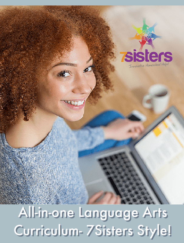 All-in-one Language Arts Curriculum- 7Sisters Style! ELA is now simpler for mom and teens still get the 7Sisters no-busywork guides they love.