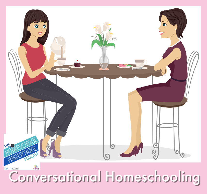 Conversational Homeschooling. Tips for making learning stick while creating a good relationship with your teen. #HomeschoolHighSchoolPocast #HomeschoolHighSchool #ConversationalHomeschooling #HomeschoolStyles