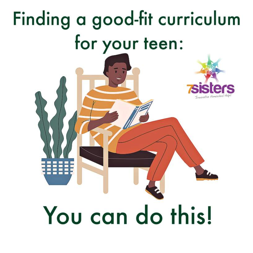 Finding a good-fit curriculum for your teen: You can do this! Tips for choosing homeschool high school curriculum.