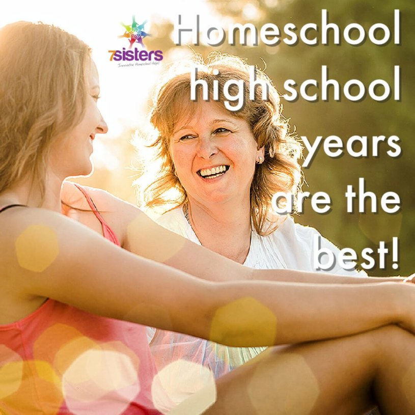 Homeschool high school years are the best! 7SistersHomeschool.com is here to help.