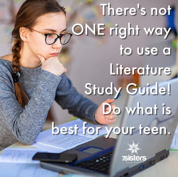 There's not one right way to use a Literature Study Guide. Do what is best for your teen.