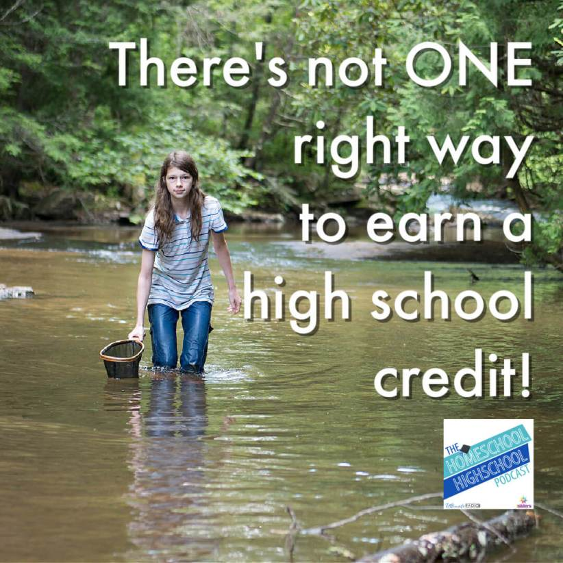 There's not ONE right way to earn a high school credit! 7SistersHomeschool and Homeschool Highschool Podcast