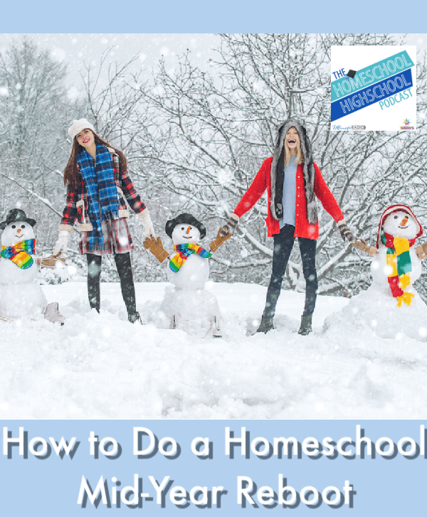 How to Do a Homeschool Mid-Year Reboot