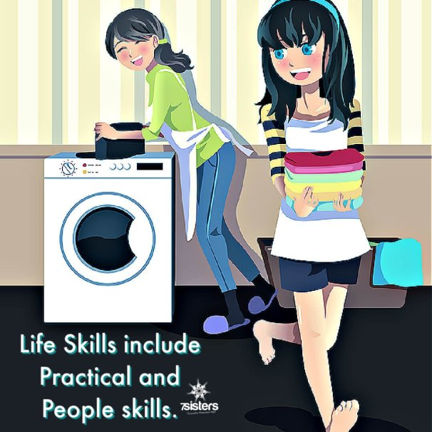 Life skills include practical and people skills