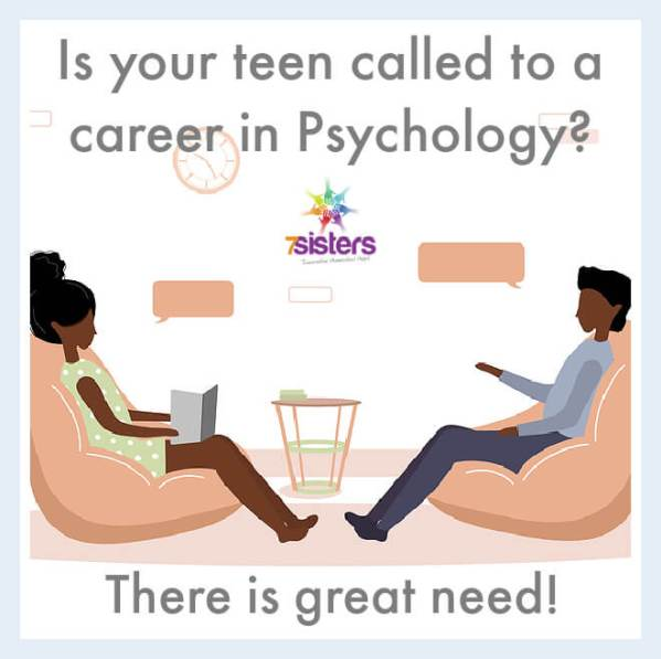 Is your teen called to a career in Psychology? There is great need!