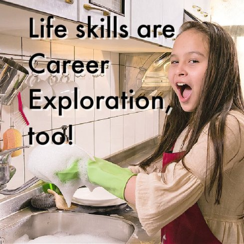 Life skills are Career Exploration, too!