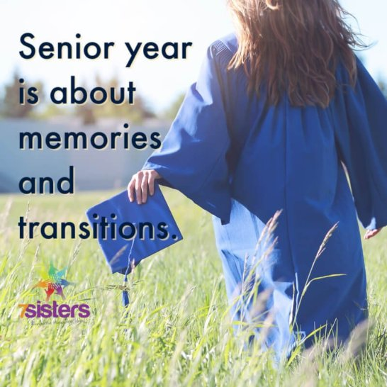 Senior year is about memories and transitions. Get tips and support from 7SistersHomeschool.com