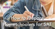 How to Prepare Homeschoolers for SAT