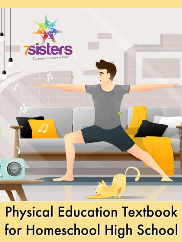 Physical Education Textbook for Homeschool High School: Foundations of Fitness from 7SistersHomeschool