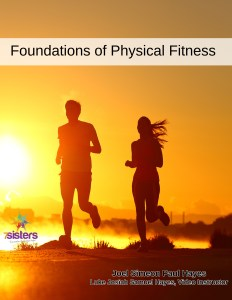 Foundations of Physical Fitness curriculum from 7SistersHomeschool.com