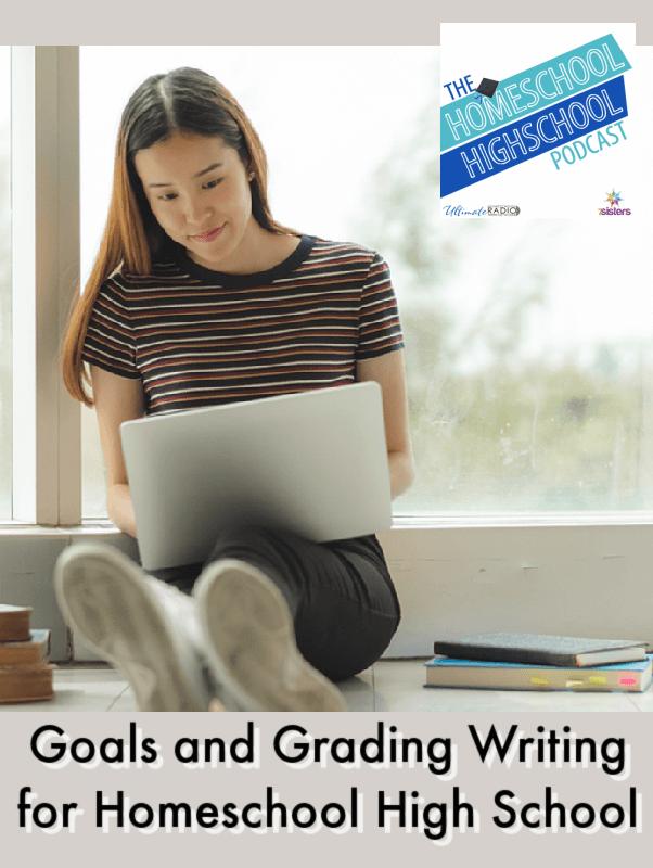 Goals and Grading Writing for Homeschool High School