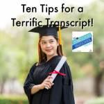 Ten TIps for a Terrific Transcript